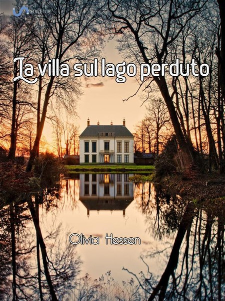 La villa sul lago perduto